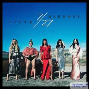 Fifth Harmony - All In My Head (Flex) (CDQ) Ft. Fetty Wap